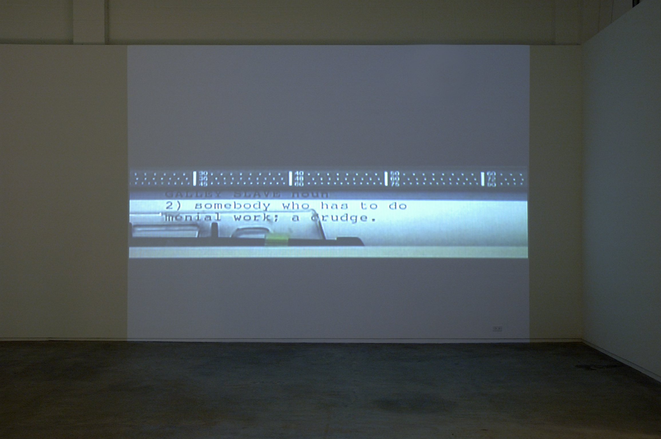 ​Isabelle Pauwels, Gallery/Galley/Galley Proof/Galley Slave, 2006, DVD projection, 1 minute, 15 seconds looped by
