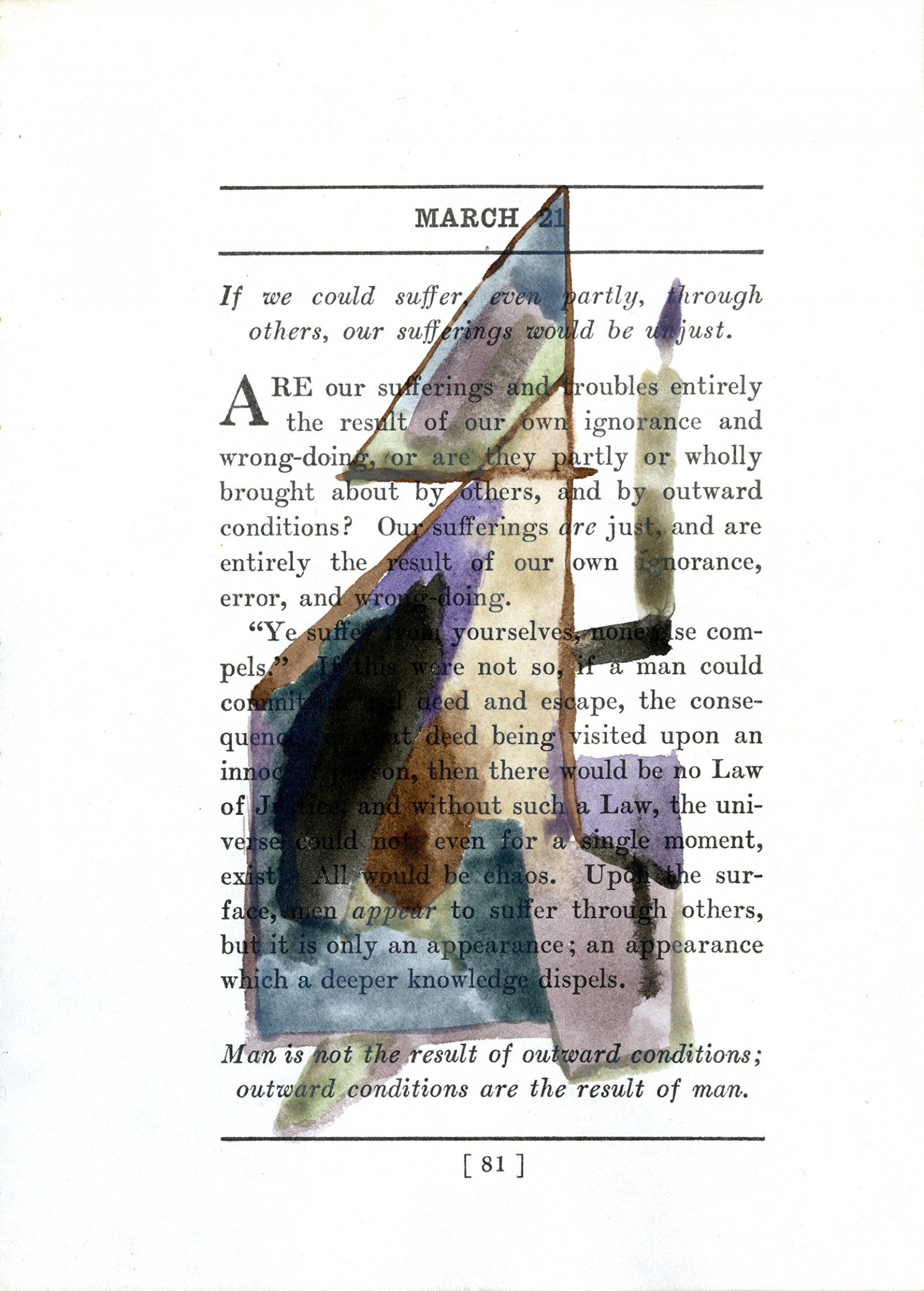 Rebecca Brewer,Nothing can prevent us from accomplishing the aims of our life (March 21), 2012, watercolour on paper (page from James Allen's Meditations (1910)), 7 x 14 in. (17 x 35 cm)
