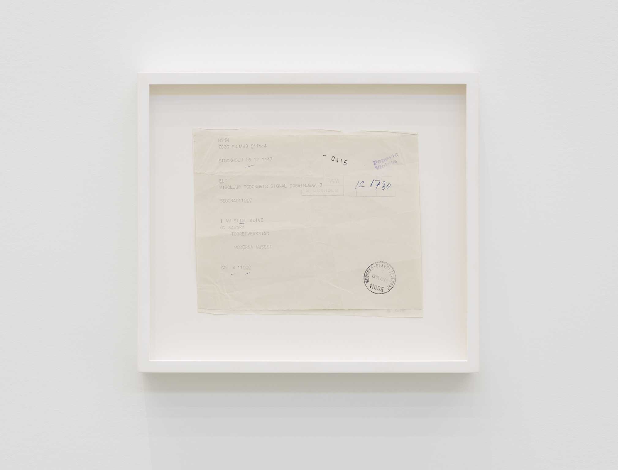 ​On Kawara, I am still alive, 1973, printed telegram, 11 x 13 in. (28 x 32 cm) by