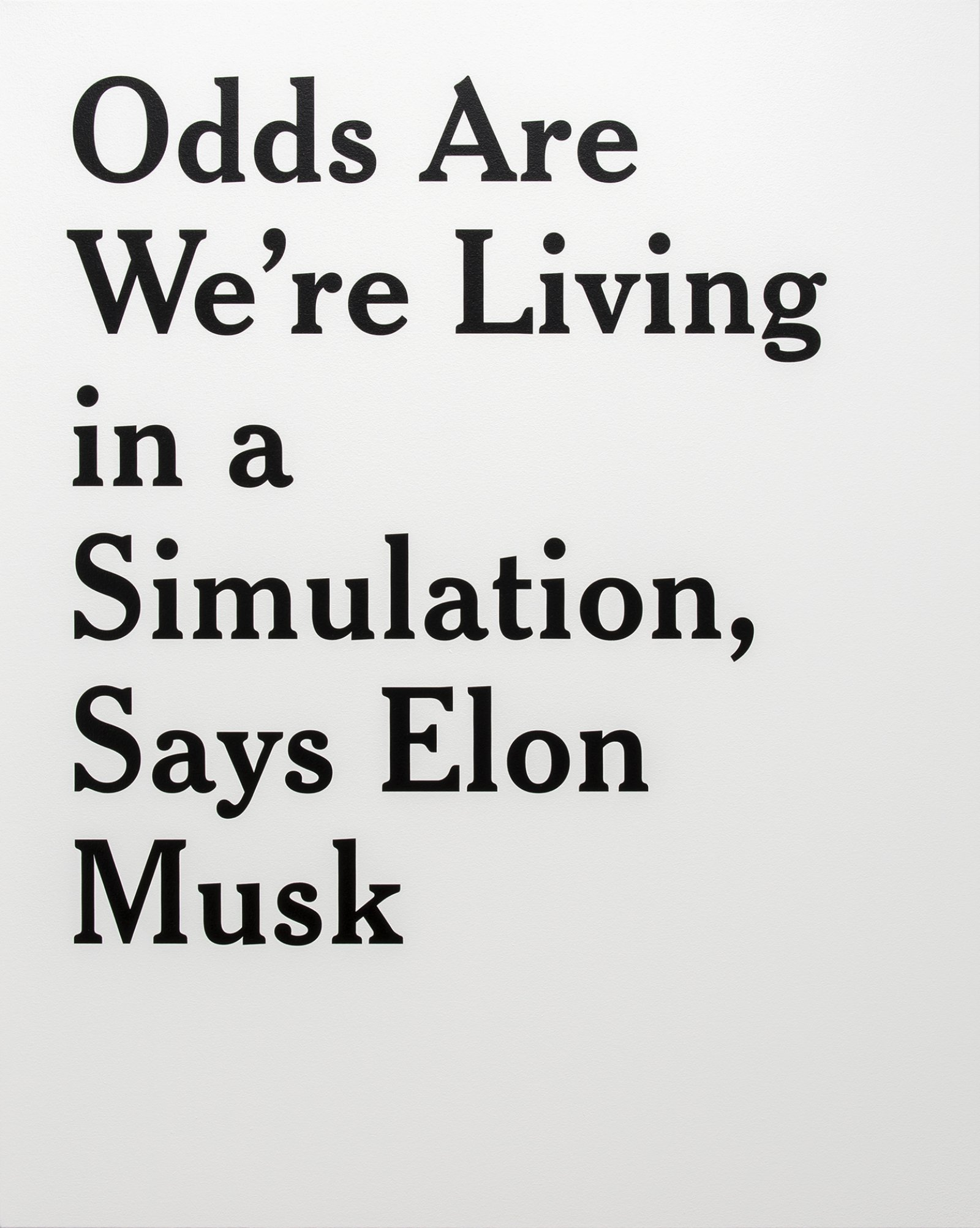 Ron Terada, Odds Are We're Living in a Simulation, Says Elon Musk, 2 June 2016, 4:08 am, 2017, acrylic on canvas, 60 x 48 in. (152 x 122 cm) by Ron Terada